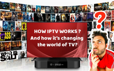 HOW IPTV WORKS and how it's changing the world of TV?