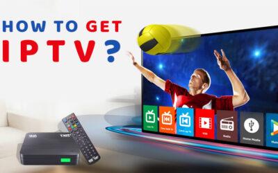 How to get IPTV?