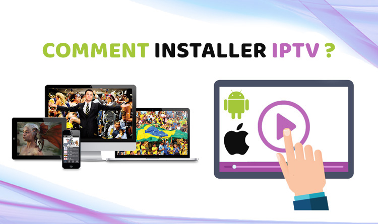 Comment installer IPTV