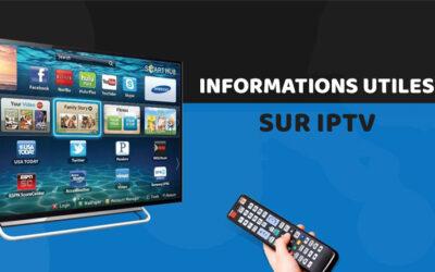 Informations utiles sur IPTV