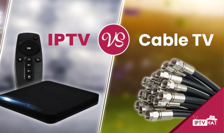 IPTV vs Cable TV!